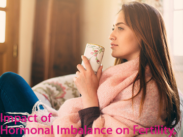 Impact of Hormonal Imbalance on Female Fertility