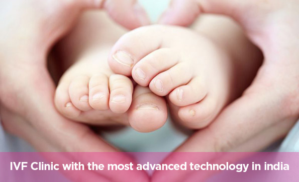 IVF Clinic with the most advanced technology in India