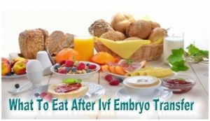 What-to-eat-after-embryo-transfer-IVF